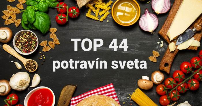 Zoznam top 44 - najzdravšie potraviny