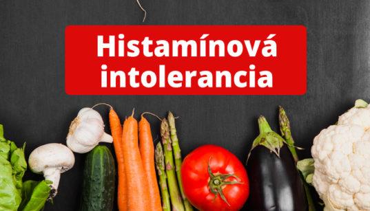 Histamínová intolerancia + strava, diéta